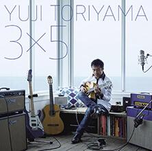 3×5/YUJI TORIYAMA
