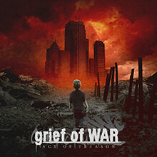 ACT OF TREASON/grief of WAR