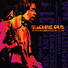 MACHINE GUN : THE FILLMORE EAST FIRST SHOW 12/31/1969/JIMI HENDRIX