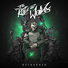 DETHRONED/TO THE RATS AND WOLVES