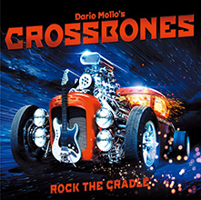ROCK THE CRADLE/DARIO MOLLO'S CROSSBONES