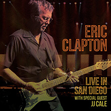 LIVE IN SAN DIEGO WITH SPECIAL GUEST JJ CALE/ERIC CLAPTON