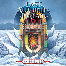 IN DISGUISE/LAST AUTUMN'S DREAM