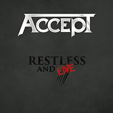 RESTLESS AND LIVE/ACCEPT