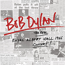 THE REAL ROYAL ALBERT HALL 1966 CONCERT/BOB DYLAN