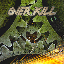 THE GRINDING WHEEL/OVERKILL