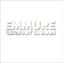 LOOK AT YOURSELF/EMMURE