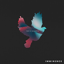 THIS IS GOODBYE/IMMINENCE