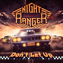 DON'T LET UP/NIGHT RANGER