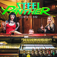 LOWER THE BAR/STEEL PANTHER