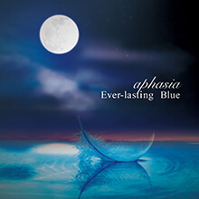 Ever-lasting Blue/aphasia