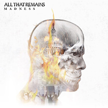MADNESS/ALL THAT REMAINS