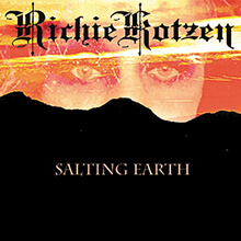 SALTING EARTH/RICHIE KOTZEN