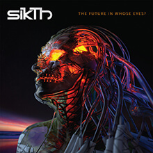 THE FUTURE IN WHOSE EYES?/SIKTH