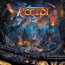 THE RISE OF CHAOS/ACCEPT