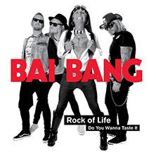 ROCK OF LIFE/BAI BANG