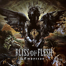 EMPYREAN/BLISS OF FLESH