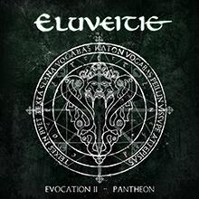 EVOCATION II – PANTHEON/ELUVEITIE