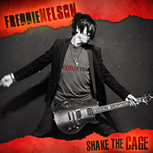 SHAKE THE CAGE/FREDDIE NELSON