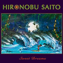 Sweet Dreams/HIRONOBU SAITO