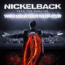FEED THE MACHINE/NICKELBACK