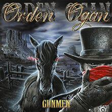 GUNMEN/ORDEN OGAN