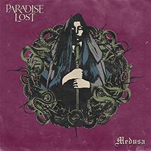MEDUSA/PARADISE LOST