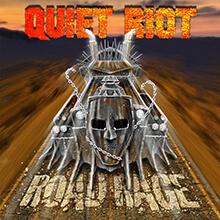 ROAD RAGE/QUIET RIOT
