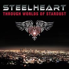 THROUGH WORLDS OF STARDUST/STEELHEART