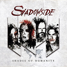 SHADES OF HUMANITY/SHADOWSIDE