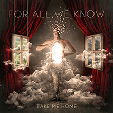 TAKE ME HOME/FOR ALL WE KNOW