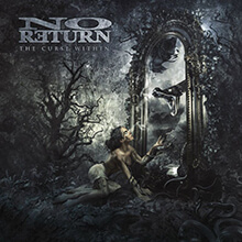 THE CURSE WITHIN/NO RETURN