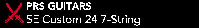 PRS GUITARS:SE Custom 24 7-String