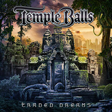 TRADED DREAMS/TEMPLE BALLS