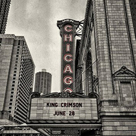 LIVE IN CHICAGO/KING CRIMSON