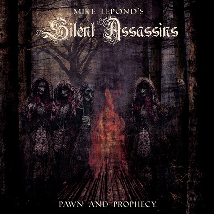 PAWN AND PROPHECY/MIKE LEPOND'S SILENT ASSASSINS