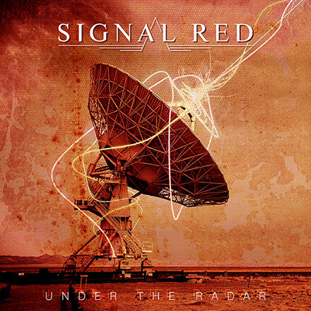 UNDER THE RADAR/SIGNAL RED