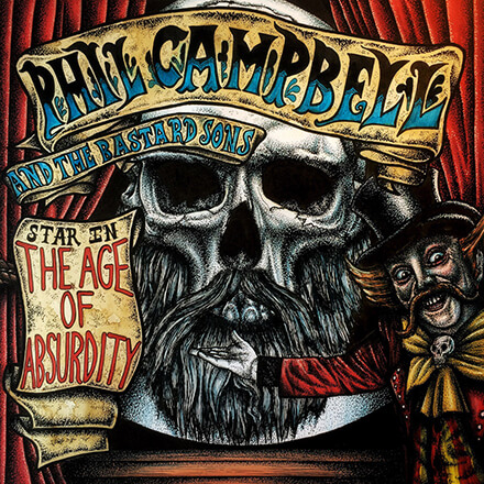 THE AGE OF ABSURDITY/PHIL CAMPBELL AND THE BASTARD SONS