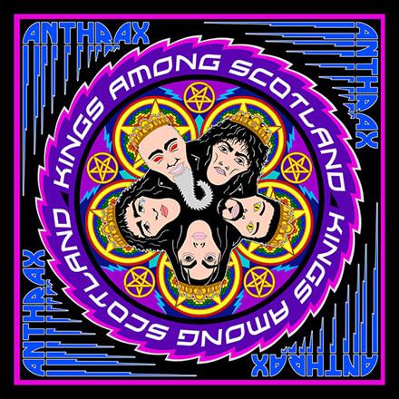KINGS AMONG SCOTLAND/ANTHRAX