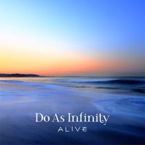 Do As Infinity - ALIVE