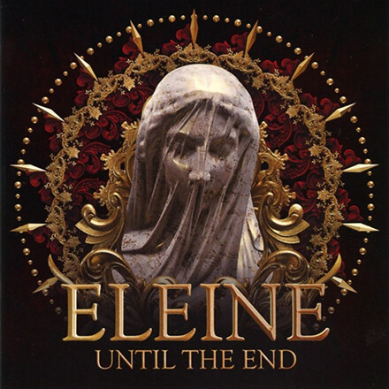 UNTIL THE END/ELEINE