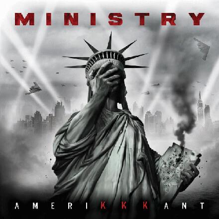 AmeriKKKant/MINISTRY