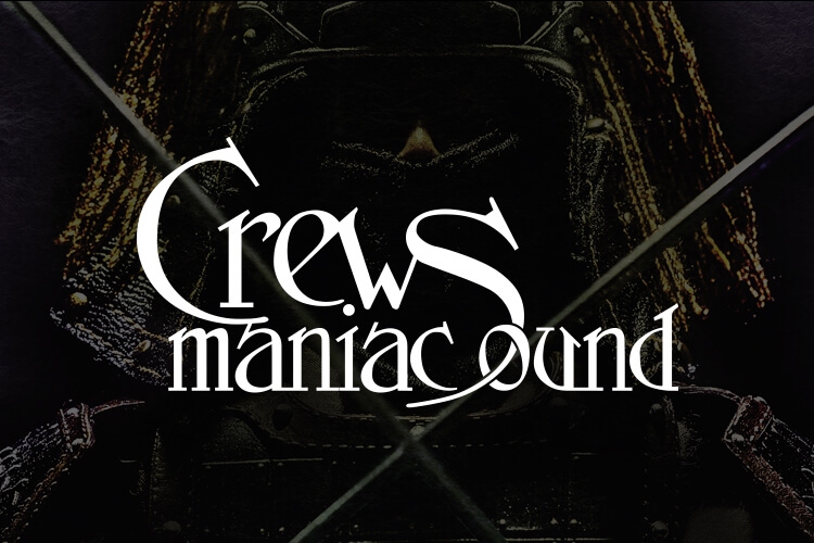 Crews Maniac Sound