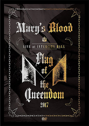 LIVE at INTERCITY HALL Flag of the Queendom/Mary's Blood