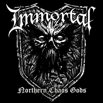 NORTHERN CHAOS GODS/IMMORTAL