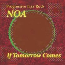 NOA - If Tomorrow Comes