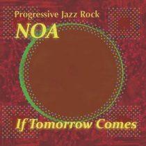 NOA - If Tomorrow Comes