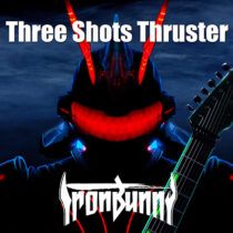 IRONBUNNY - Three Shots Thruster