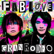 GRANRODEO - FAB LOVE(初回限定盤)
