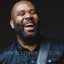 KIRK FLETCHER - HOLD ON